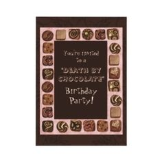 Death By Chocolate Party Invitation