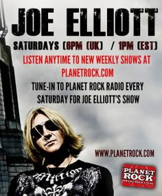 Joe Elliott on Planet Rock Saturdays