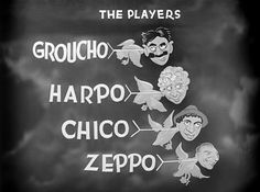 Movie title and typography from 'Duck Soup' directed by Leo McCarey, starring Groucho Marx, Harpo Marx, Chico Marx, Zeppo Marx Classic Comedies, Classic Films, Zeppo Marx, Margaret Dumont, Louis Calhern, Duck Soup, Groucho Marx, Opening Credits, Movie Titles