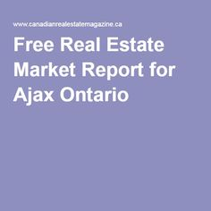 Free Real Estate Market Report for Ajax Ontario - Ajax, Ontario has a median house price of $519,900 when compiling all the home listings in Mar. 2016.