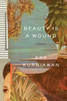 The Beauty is a Wound cover design by John Gall is one of several fantastic entries in The Casual Optimists roundup of Best Book Covers of 2015