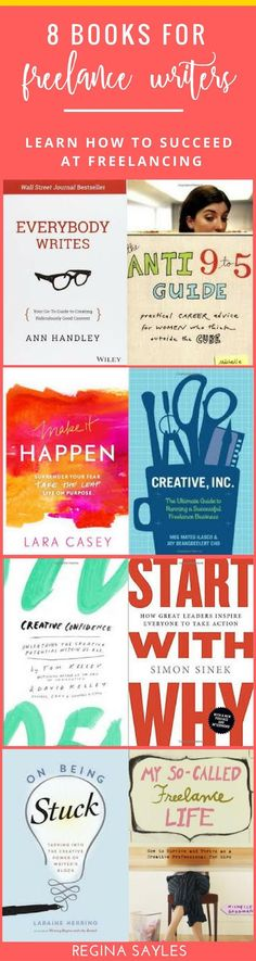 8 Books for Freelance Writers. Learn more tips on how to succeed at freelance writing here >> http://zerotofreelancewritingcourse.ontrapages.com/resource-tools-library