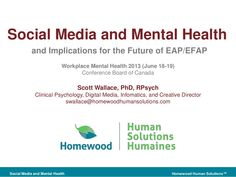 Workplace Mental Health 2013: Social media and Mental Health