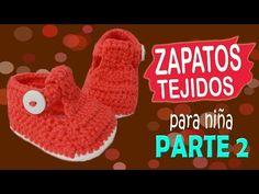 Zapatitos de niña tejidos a crochet | parte 2/2 - YouTube