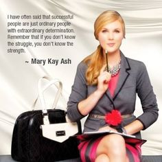 Mary Kay Ash- You don't know what you are capable of until you try! Contact me to see what being a consultant is all about!! www.marykay.com/hayleyandersen
