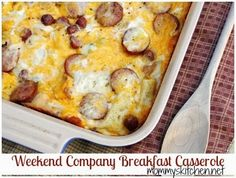 Mommy's Kitchen - Home Cooking & Family Friendly Recipes: Weekend Company Breakfast Casserole