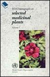 WHO Monographs on Selected Medicinal Plants - Volume 1, 2, & 3