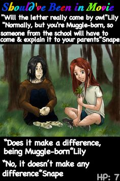 Harry Potter and the Deathly Hallows Should've Been in Movie Lily Evans Severus Snape does it make a difference being muggle born