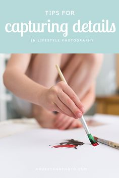 Lifestyle Photography Tips: Capturing the details is an amazing way to really tell the story in your lifestyle photography sessions, either at home or for clients.  Click through to read these tips for capturing the details when shooting lifestyle!