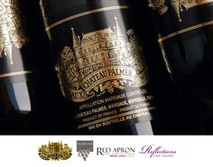 Chateau Palmer Wine Dinner at Reflections Restaurant: Saturday, 31 May 2014 at 7:00pm. A Unique Style Magnified By Time
