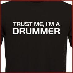 Trust Me Im A Drummer Mens Womens Boys T-Shirt tshirt tshirt Christmas Gift Music Band More Colors S - 2XL. $14.95, via Etsy.