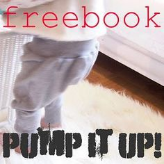 pump it up! Sewing Patterns For Kids, Sewing For Kids, Baby Sewing, Free Sewing, Diy For Kids, Sewing Hacks, Sewing Tutorials, Sewing Kids Clothes, Baby Bloomers