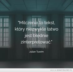 Milczenie to tekst Pretty Quotes, Love Quotes, Welcome To Reality, Pretty Words, Motto, Wise Words, Favorite Quotes, Quotations, Texts
