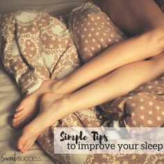 Get the Best Night's Sleep of Your Life {4 Easy Tips}