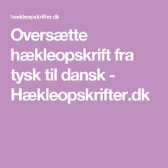 Oversætte hækleopskrift fra tysk til dansk - Hækleopskrifter.dk