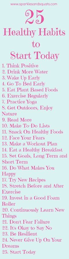 Sticking with healthy habits can be tough, but over the past few years I have adopted 25 healthy habits that have positively impacted my life.