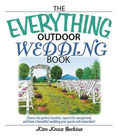 The Everything Outdoor Wedding Book - bookclubexpress.com