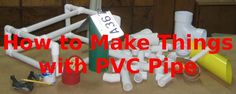 Free PVC Plans • Tips • Techniques • Tutorials Resources • Free PVC Help • Lots of How-to - Make PVC Furniture · Toys · Games · Tools · Crafts Pet Items · Yard 'n Garden Accessories · Gifts Gadgets · Gizmos · and Other PVC Projects
