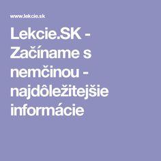 Lekcie.SK - Začíname s nemčinou - najdôležitejšie informácie