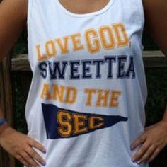 God, Sweet Tea & the SEC <3