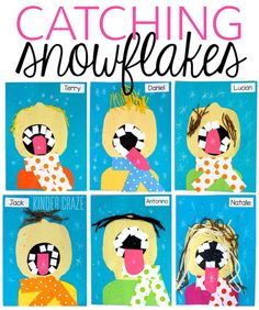 "Adorable self-portrait of students ""Catching snowflakes"" on their tongues for Kindergarten."