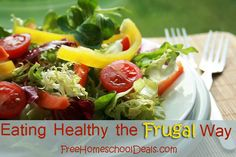 Eating Healthy the Frugal Way