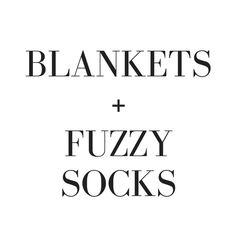 Blankets + Fuzzy socks//
