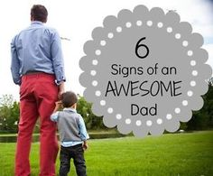 6 Signs of an AWESOME Dad | eBay Cute article will make you think a little