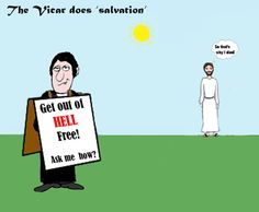 Vic the Vicar!: Evangelism: It's about more than instilling fear or false hope.