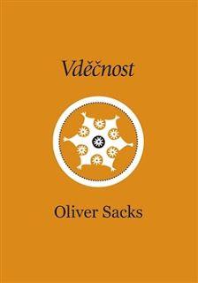 ... na skok jinam ...: Oliver Sacks: Vděčnost