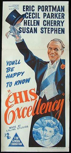 His Excellency (1952) GB Rank / Ealing D: Robert Hamer. Eric Portman, Cecil Parker, Edward Chapman, Geoffrey Keen, Eric Pohlmann, Laurence Naismith, Victor Maddern. (4/10) 10/1/16