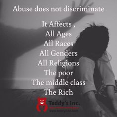 Abuse does not discriminate...
