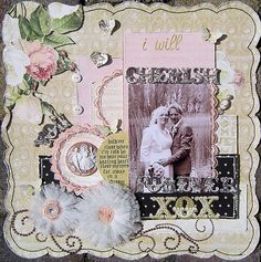 I will cherish you forever *Webster's Pages In Love* - Scrapbook.com (created by Amy31) Wendy Schultz onto Scrapbook Art.