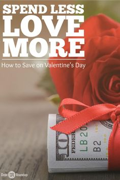Valentine's Day is coming up, but it shouldn't be just about spending money to show someone you care. Here are some awesome tips to spend less and love more on Valentine's Day and give them a gift they can enjoy without breaking the bank.