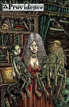 Providence issue 11 - limited edition century variant 05: Dunwich. Alan Moore, Raulo Caceres (Avatar Press)