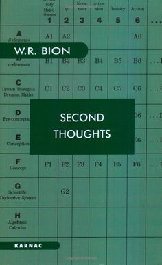 Wilfred R. Bion - Second Thoughts