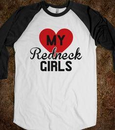 #love #my #redneck #girls