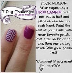 Try the 7 day challenge! I'll send you a wrap for free, take a picture of the applied Jamberry wrap & your favorite nail polish on day 1, & then another pic of that same hand on day 7...& fall in love with these no chip nail wraps! Place your order at http://nailsbymekeyc.jamberrynails.net/