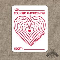 Printable Valentine Instant Download only $2!!  Fun for kids to exchange at school with classmates at Valentine's Day parties.  Maze Heart Maze You are a-MAZE-ing! by Lemonade Design Studio