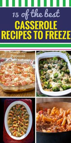 15 Casserole Recipes to Freeze. Looking for a healthy meal option for your family? From soup to chicken, you'll never dread dinner with these amazing simple casserole recipes.