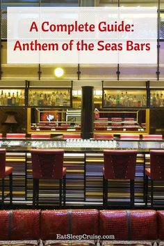 Guide to Anthem of the Seas Bars- complete with all the bar menus and plenty of photos of the craft cocktails. Follow along as we drink around the ship!