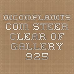 incomplaints.com  STEER CLEAR OF GALLERY 925