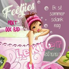 Goeie Nag, Good Night Quotes, Sleep Tight, Day Wishes, Afrikaans, Qoutes, Messages, Words, Disney Characters
