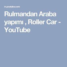 Rulmandan Araba yapımı , Roller Car - YouTube