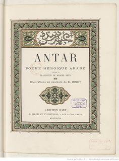 Antar : poème héroïque arabe / d'après la traduction de Marcel Devic ; illustrations en couleurs de E. Dinet, éditions Henri Piazza, 1898