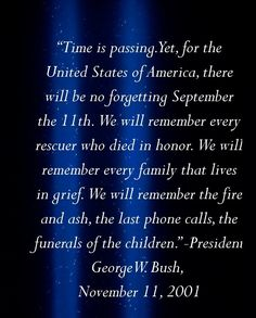 Image detail for -nation. Friends and families were left weakened by missing loved ones . Remembering September 11th, 11. September, We Will Never Forget, Always Remember, Memories Quotes, Family Memories, Memorial Poems