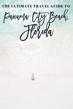 The Ultimate Travel Guide to Panama City Beach, Florida - Loveety Panama City Beach Florida, Destin Beach, Panama City Panama, Florida Beaches, Beach Trip, Sandy Beaches, Beach Travel, Usa Travel, Visit Florida