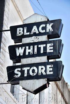 Black & White Store sign