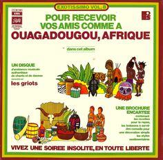 "Les Griots (w/ Serge Franklin) ""Ouagadougou, Afrique: Exotissimo Vol. 8"" 1975"