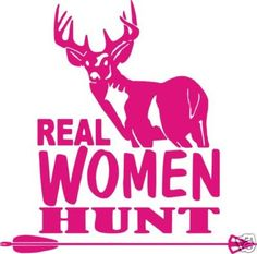 vechile stickers for red neck girls | StickerChic : Real Women Hunt Deer Buck Sticker Bow Hunting PINK